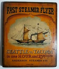 Vintage Painted Wooden Sign - Steam Boat Seattle To Tacoma - Anderson Steamer Co