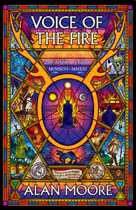 VOICE OF THE FIRE 25th Anniversary edition by Alan Moore