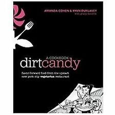 Dirt Candy: A Cookbook: Flavor-