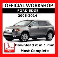 >> OFFICIAL WORKSHOP Manual Service Repair Ford Edge 2006 - 2014