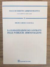 Caroli Casavola La globalizzazione dei contratti delle pubbliche amministrazioni
