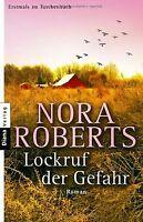 Lockruf der Gefahr: Roman von Roberts, Nora | Buch | Zustand gut