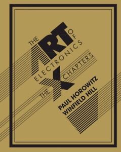 The Art of Electronics: The x Chapters by Paul Horowitz: New