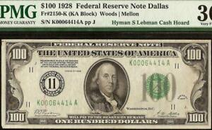 1928 $100 DOLLAR LOW PRINT DALLAS NUMERICAL 11 GOLD CLAUSE NOTE Fr 2150-K PMG 30