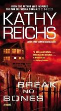 Break No Bones (Temperance Brennan Series) Kathy Reichs PB.
