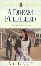 A Dream Fulfilled (Angel of Mercy Series #4)