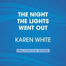 The Night the Lights Went Out by Karen White (2017, Paperback, Large Type)