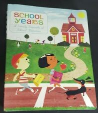 School Years: A Family Keepsake of School Memories Diary Chronicle Books New