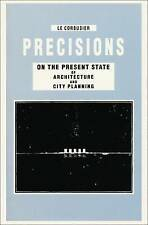 Precisions On The Present State Of Architecture And City Planning Le Corbusier 9