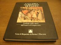 Galleria Nazionale di Parma-Catalogo Opere Dall'Antico al '500 123+163 Pag. 1997