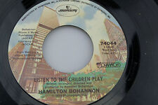 Hamilton Bohannon: Cut Loose / Listen to the Children Play  [Unplayed Copy]