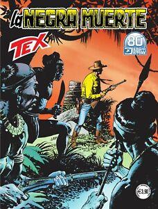 Tex N° 723 - La Negra Muerte - Sergio Bonelli Editore - ITALIANO NUOVO #MYCOMICS