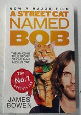 A Street Cat Named Bob: How One Man and His Cat Found Hope on the Streets BOOK