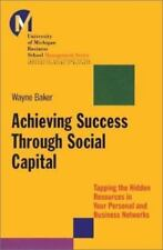 Achieving Success Through Social Capital: Tapping Hidden Resources in-ExLibrary