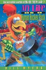 My Life as a Human Hockey Puck (The Incredible Worlds of Wally Mcdoogle 7)HH1311