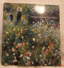 IMPRESSIONIST GARDENS-  BEAUTIFUL BOOK