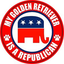 "MY GOLDEN RETRIEVER IS A REPUBLICAN DOG 5"" STICKER"