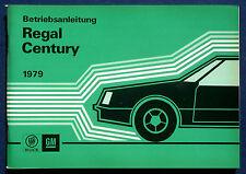 Owner's Manual * Betriebsanleitung 1979 Buick Regal * Century (D)