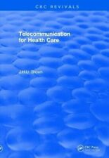 Revival: Telecommunication for Health Care (1982) by Brown, J.H.U. New,,