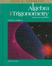 Algebra and Trigonometry: Functions and Applications by Foerster, Paul A. Book