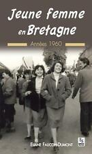 jeune femme en Bretagne   années 1960 Faucon-Dumont  Eliane Neuf Livre