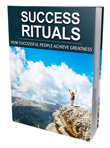 Success Rituals PDF EBOOK with MASTER RESELL RIGHTS to Achieve Greatness + Bonus