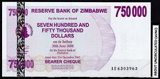 Zimbabwe 750,000 Dollars 2007 Bearer Cheque   AE-prefix aUNC P52 pre-trillion