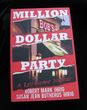 MILLION DOLLAR PARTY: A Restaurant Memoir  A BOOK ABOUT NEBRASKA CORNHUSKER FANS