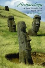 Archaeology : A Brief Introduction by Brian M. Fagan (2002, Paperback)