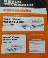 NEUF Revue technique FORD FIESTA 950 1.1 1.3 XR2 depuis 1984 449 1984 CITROEN CX
