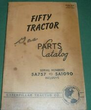 CAT CATERPILLAR FIFTY CRAWLER TRACTOR DOZER PARTS BOOK MANUAL S/N 5A757-5A1090