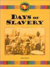Days of Slavery (Black History)-ExLibrary