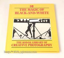 KODAK THE MAGIC OF BLACK AND WHITE HARDBACK BOOK