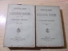 Giovanni Sforza EPISTOLARIO DI ALESSANDRO MANZONI 2 vol. Carrara 1882-1883