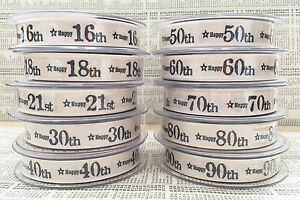 Cream 16th 18th 21st 30th 40th 50th 60th 70th 80th 90th Birthday Age Ribbon 15mm