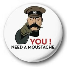 "YOU NEED A MOUSTACHE - 25mm 1"" Button Badge - Novelty Cute Britons Mustache Tash"