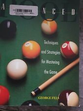 Advanced Pool Book. George Fels. Techniques & Strategies for mastering the game.