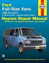 Repair Manual E-150 thru E-350 models with gasoline engines for 1992 thru 2014