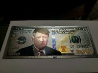 Donald Trump Silver $100 Bill With Amazing Color & Is Stamped With Silver .999