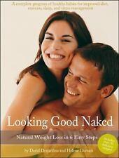 Looking Good Naked Desjardins, David, Dumais, Helene Paperback