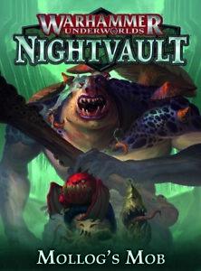 Warhammer Underworlds Nightvault Mollog's Mob Expansion - New