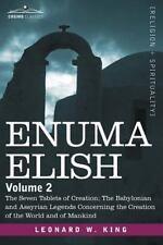 Enuma Elish : Volume 2 by Leonard King (2007, Paperback)