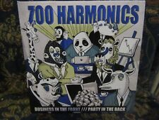 """Zoo Harmonics, """"Business in the Front...Party in the Back"""""""