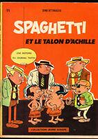 ATTANASIO. Spaghetti et le talon d'Achille. Jeune Europe 1962. EO.