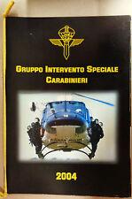 Calendario Militare G.I.S. GRUPPO INTERVENTO SPECIALE - CARABINIERI ANNO 2004 -