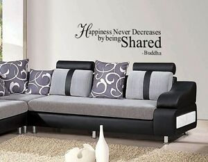 Happiness never decreases by being shared - buddha wall quote home wall art