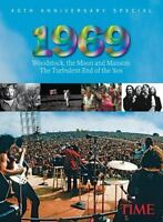 TIME 1969: Woodstock, the Moon and Manson , Editors of Time Magazine