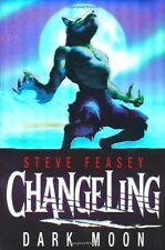 Changeling: Dark Moon,Steve Feasey