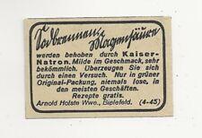 39/299 ANZEIGE AUS EINER ZEITUNG WERBUNG vor 1940 KAISERNATRON BIELEFELD