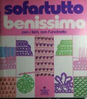 SOFARTUTTO BENISSIMO CON I FERRI CON L'UNCINETTO N.4 R148